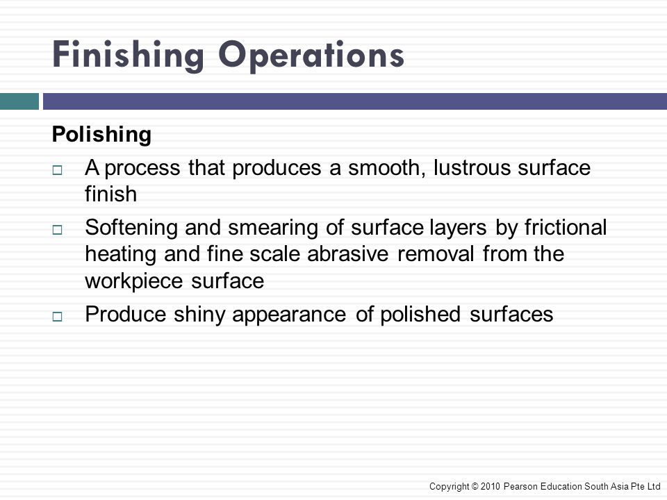 Finishing Operations Polishing