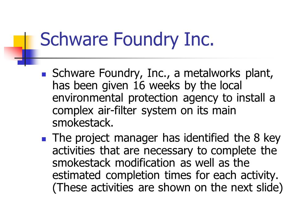 Schware Foundry Inc.