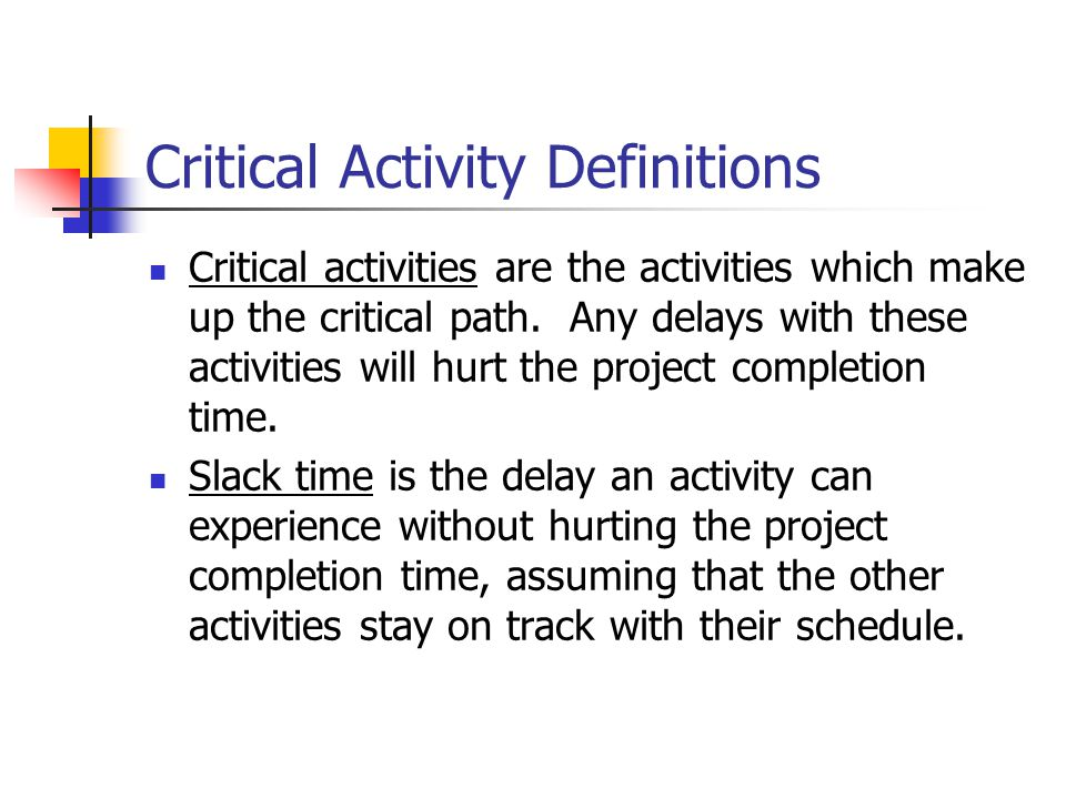 Critical Activity Definitions