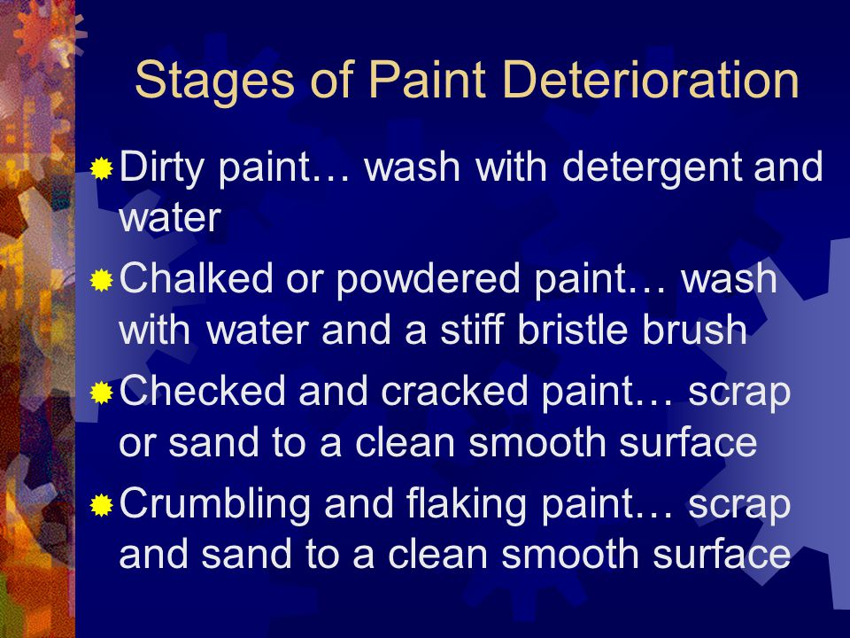 Stages of Paint Deterioration