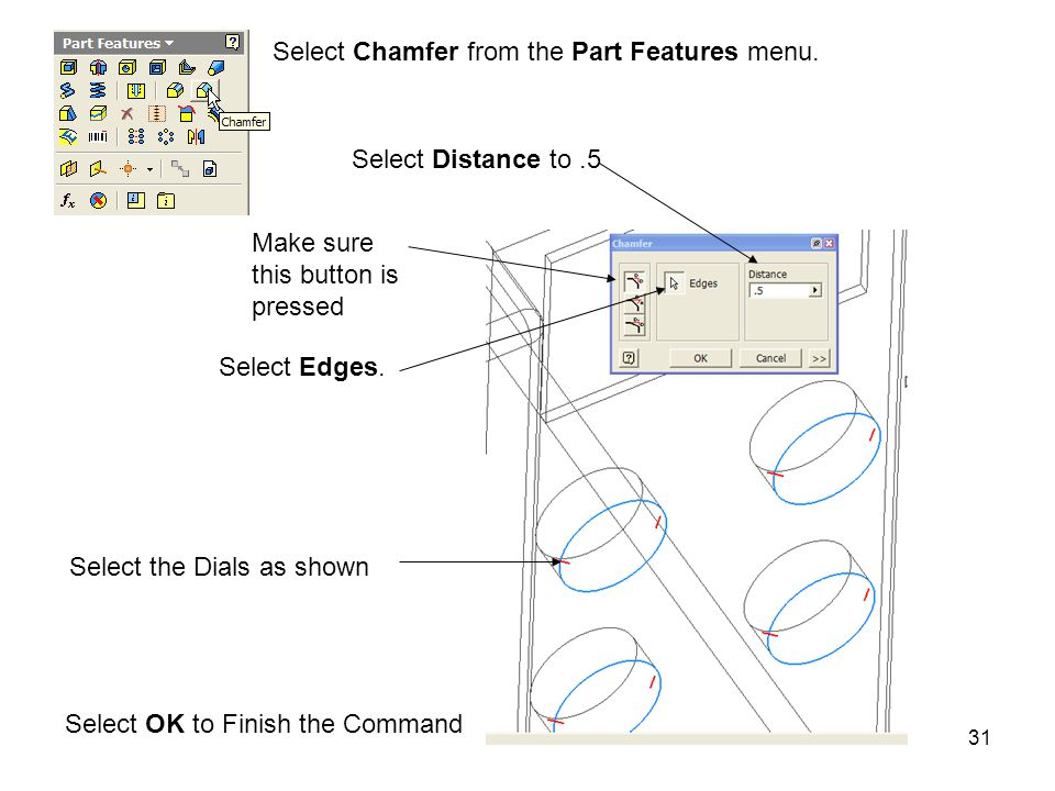 Select Chamfer from the Part Features menu.