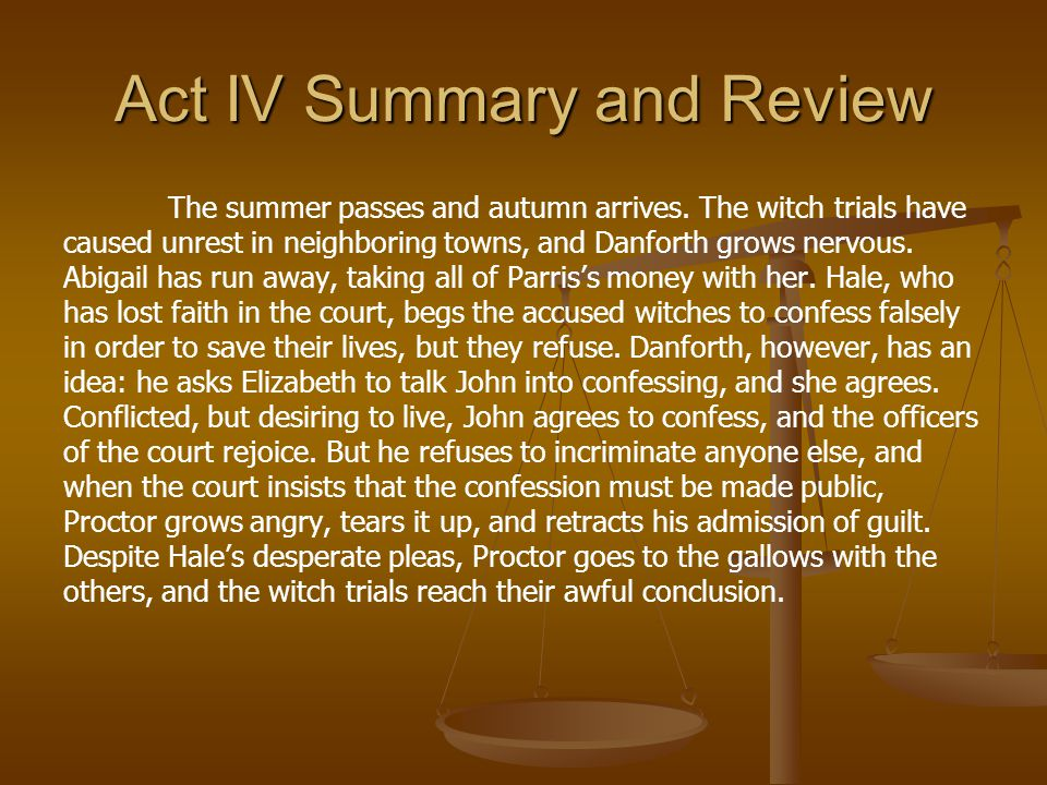 Act IV Summary and Review