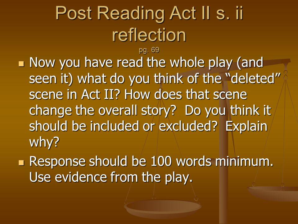 Post Reading Act II s. ii reflection pg. 69