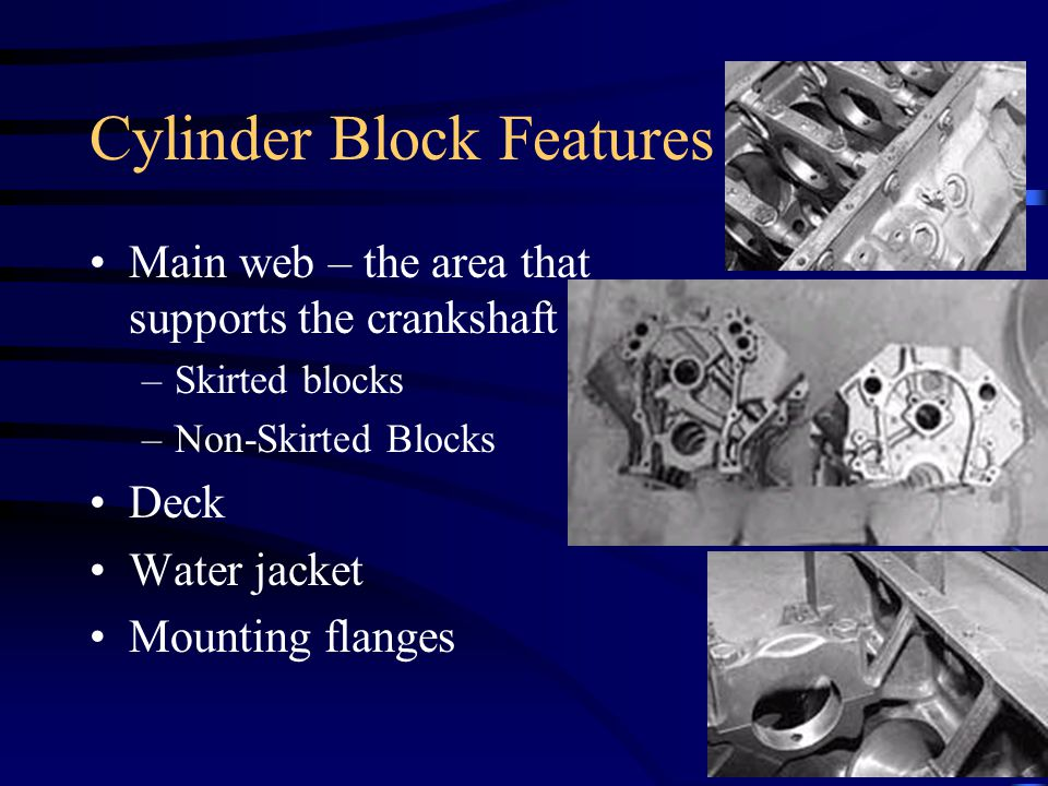 Cylinder Block Features