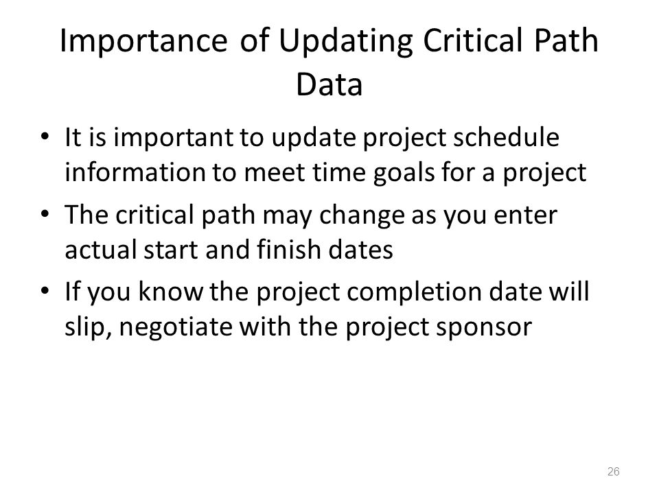 Importance of Updating Critical Path Data