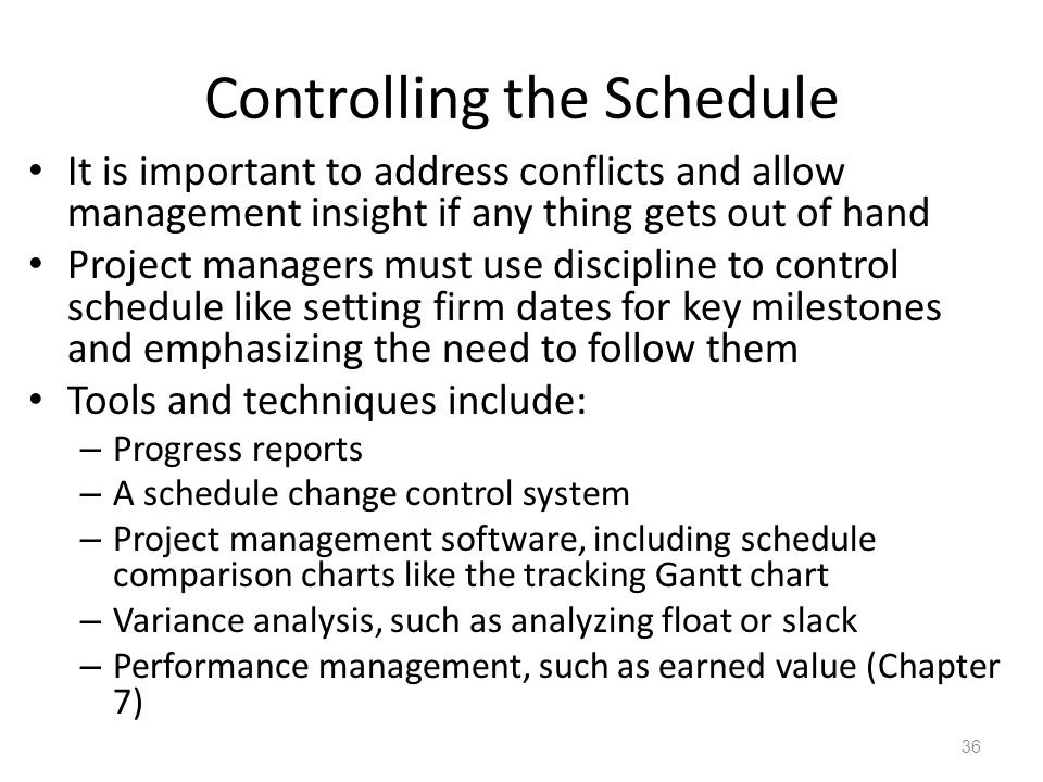 Controlling the Schedule