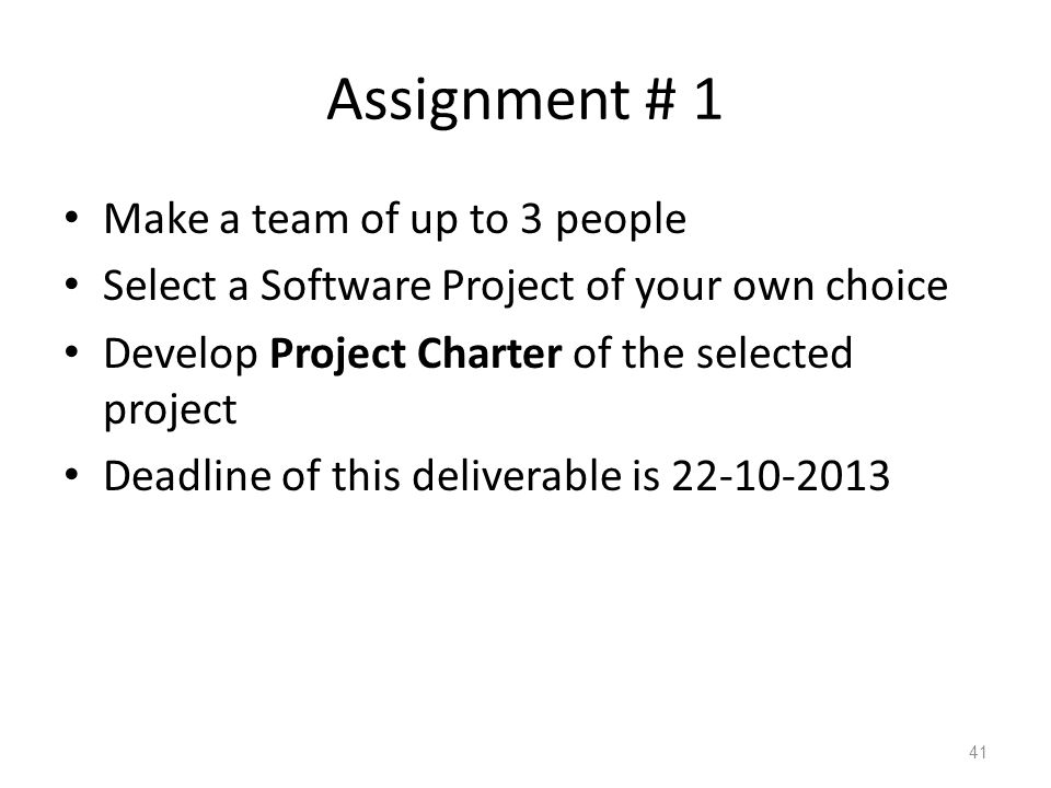 Assignment # 1 Make a team of up to 3 people