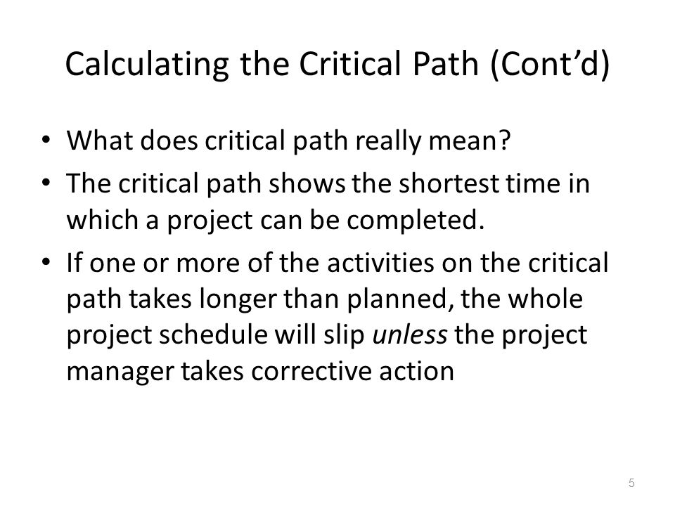 Calculating the Critical Path (Cont'd)