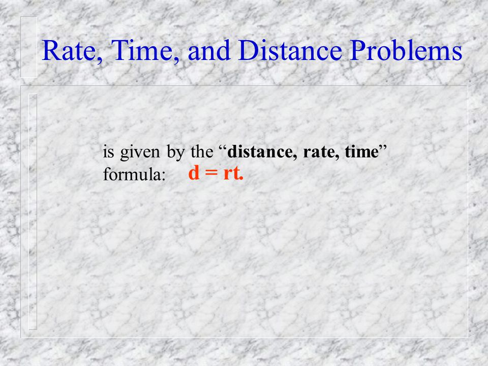 Rate, Time, and Distance Problems