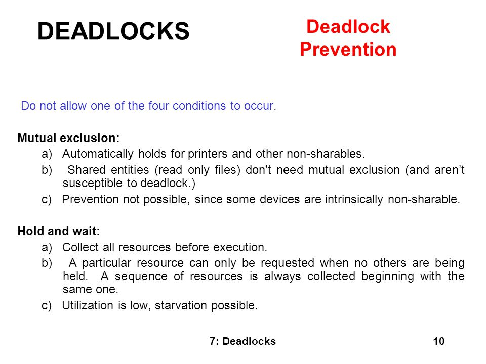 DEADLOCKS Deadlock Prevention