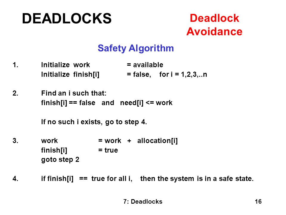 DEADLOCKS Deadlock Avoidance Safety Algorithm