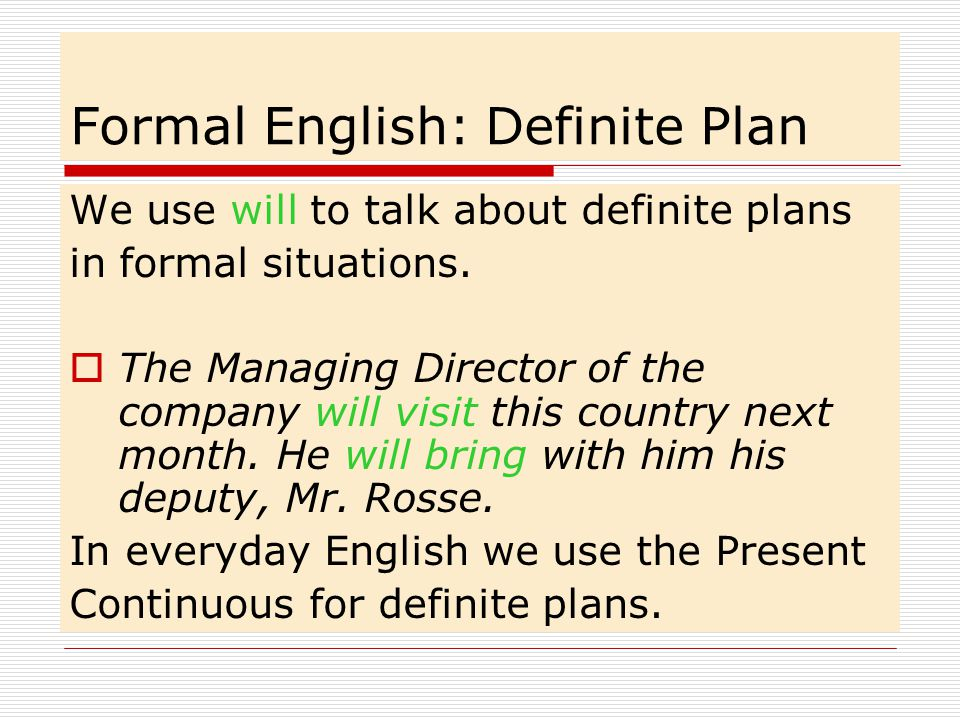 Formal English: Definite Plan