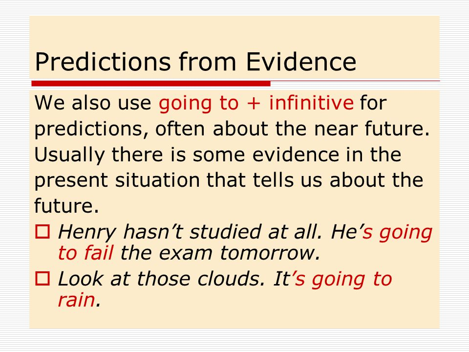 Predictions from Evidence