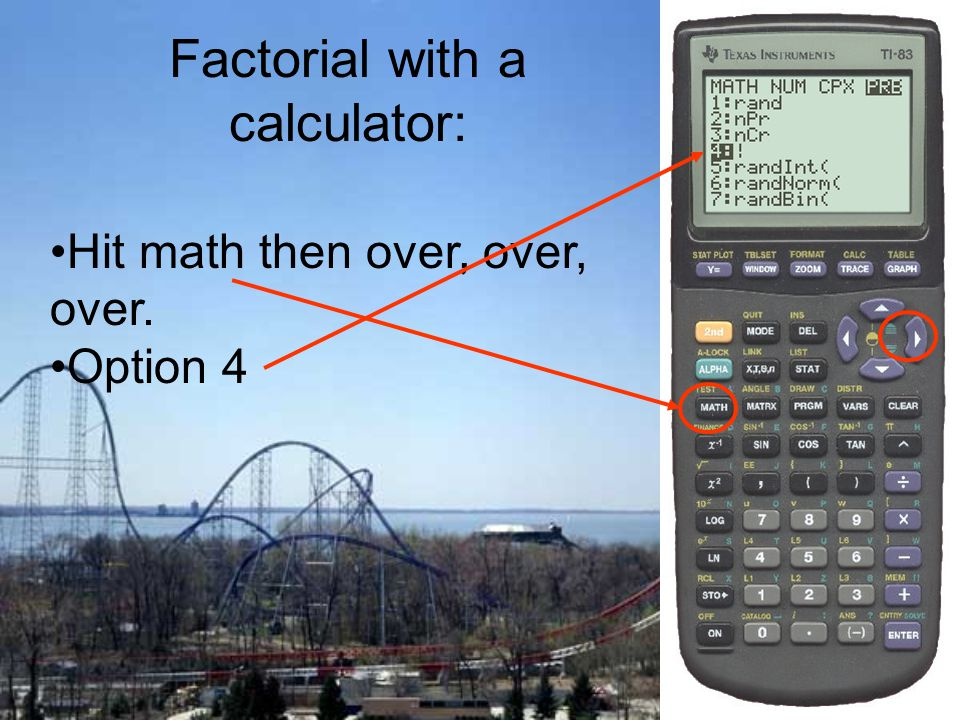 Factorial with a calculator:
