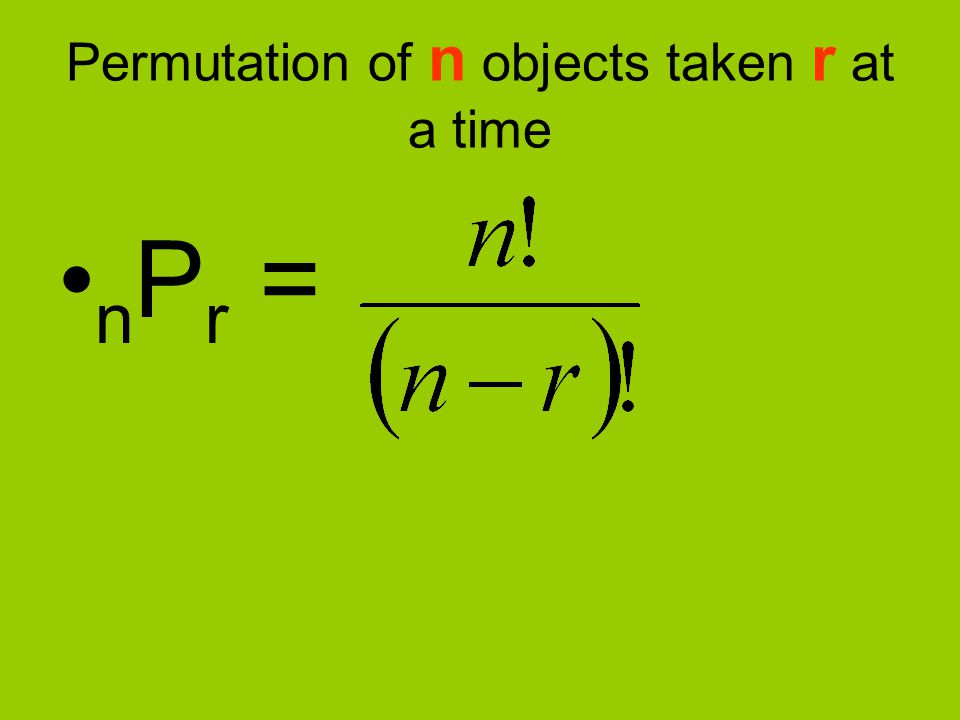 Permutation of n objects taken r at a time
