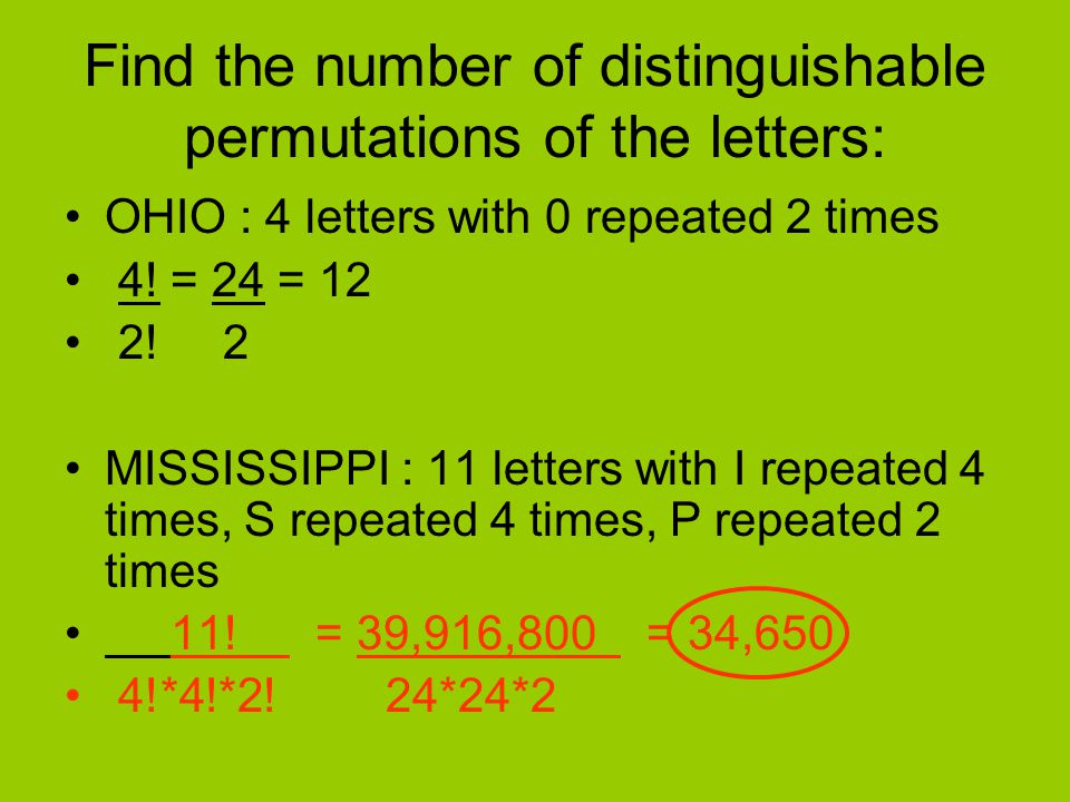 Find the number of distinguishable permutations of the letters: