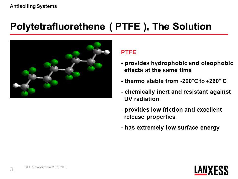 Polytetrafluorethene ( PTFE ), The Solution