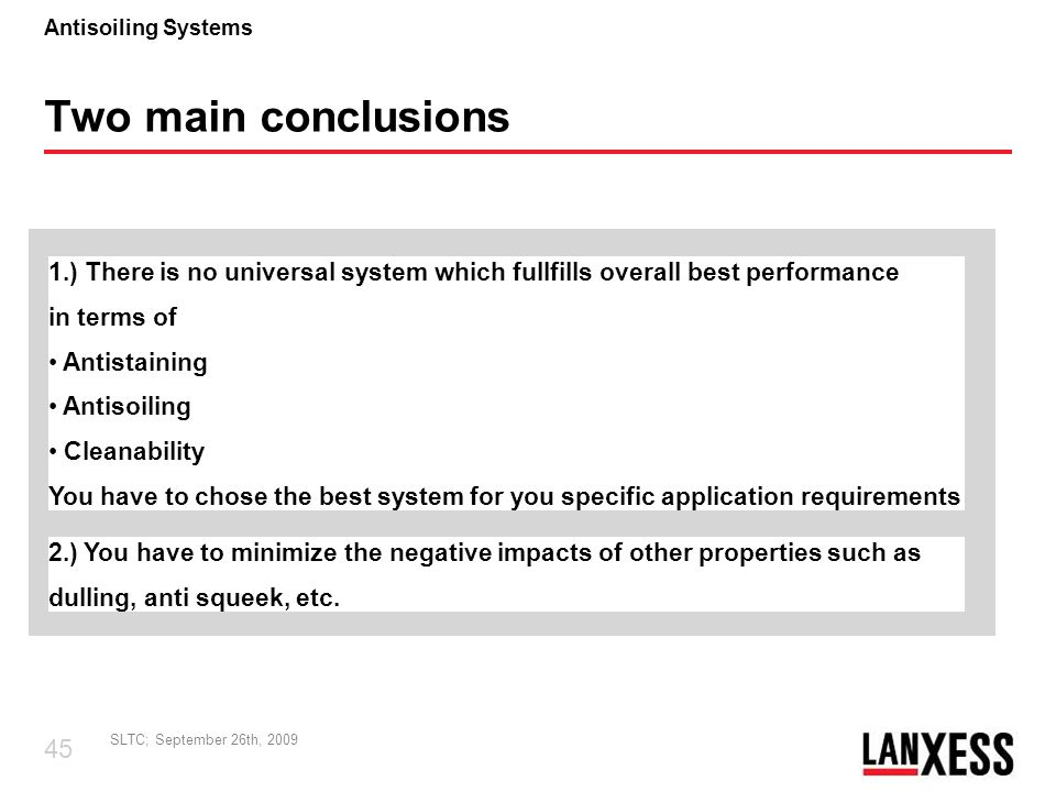 Two main conclusions 1.) There is no universal system which fullfills overall best performance. in terms of.
