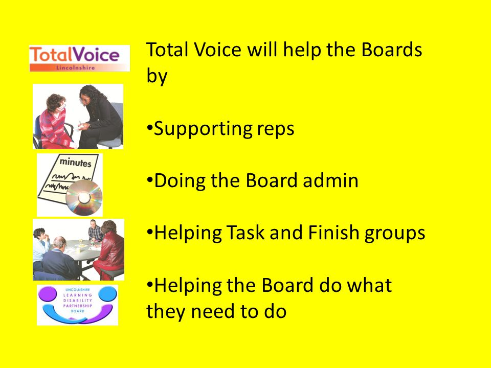 Total Voice will help the Boards by