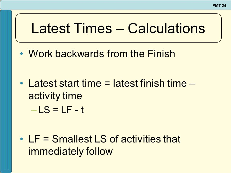 Latest Times – Calculations