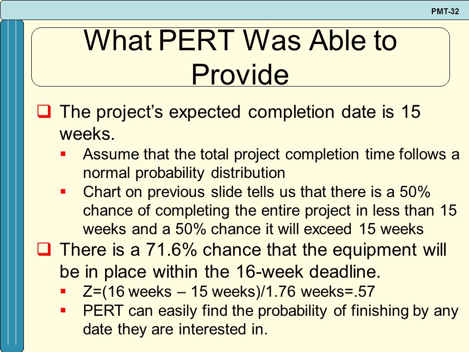 What PERT Was Able to Provide