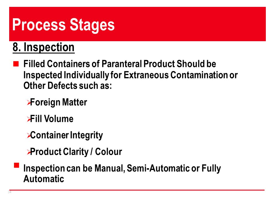 Process Stages 8. Inspection