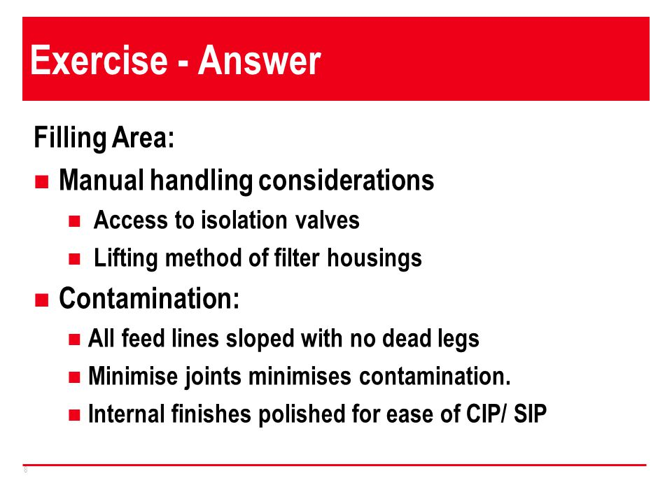 Exercise - Answer Filling Area: Manual handling considerations