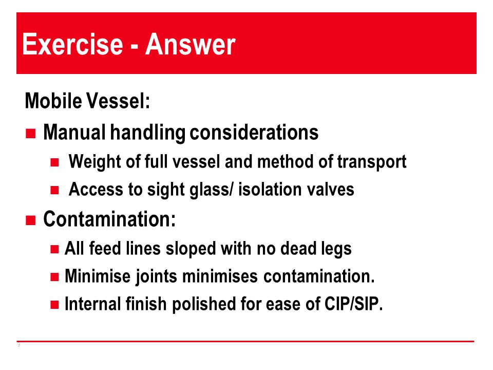 Exercise - Answer Mobile Vessel: Manual handling considerations