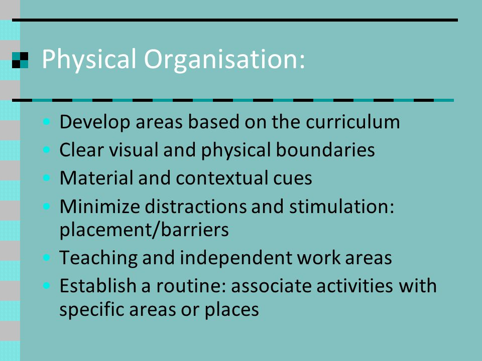 Physical Organisation: