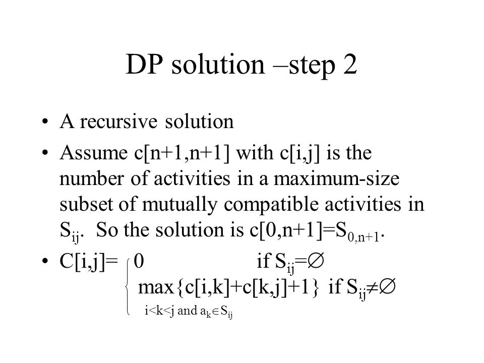 DP solution –step 2 A recursive solution