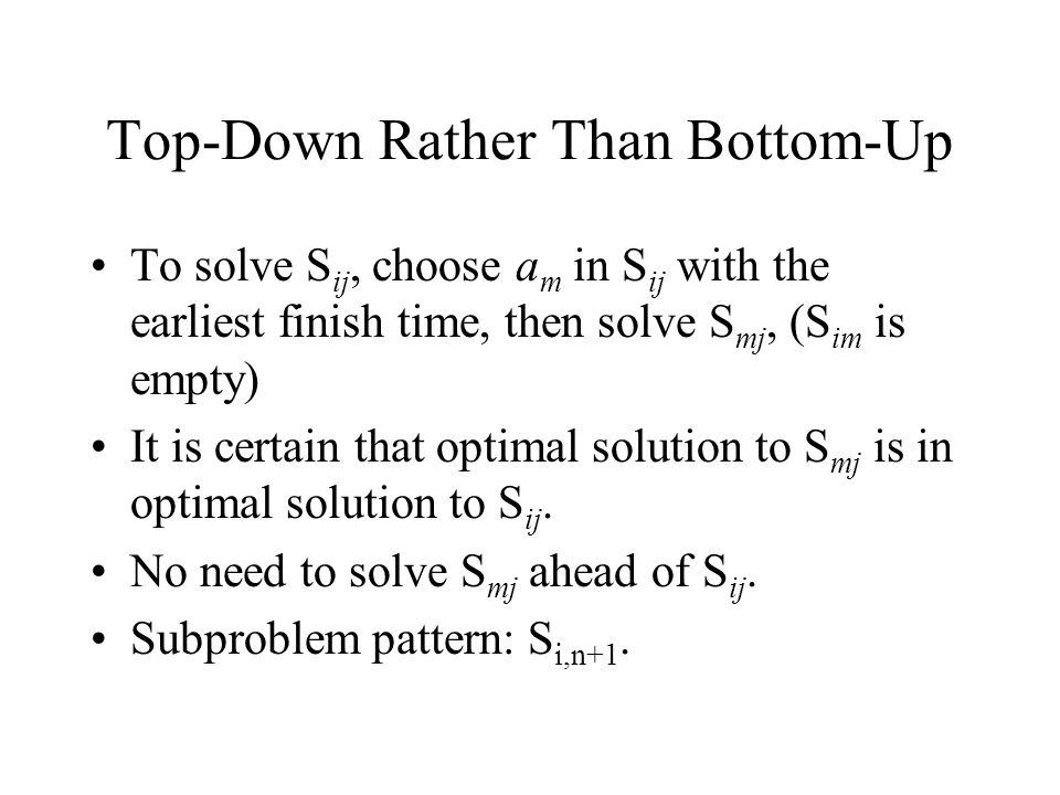 Top-Down Rather Than Bottom-Up