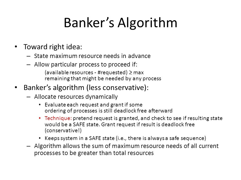 Banker's Algorithm Toward right idea:
