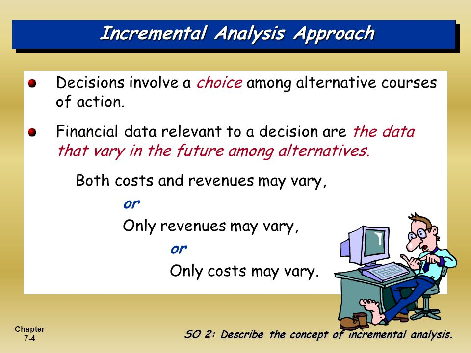 Incremental Analysis Approach
