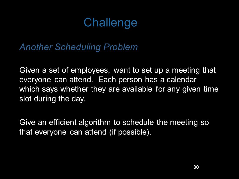 Challenge Another Scheduling Problem