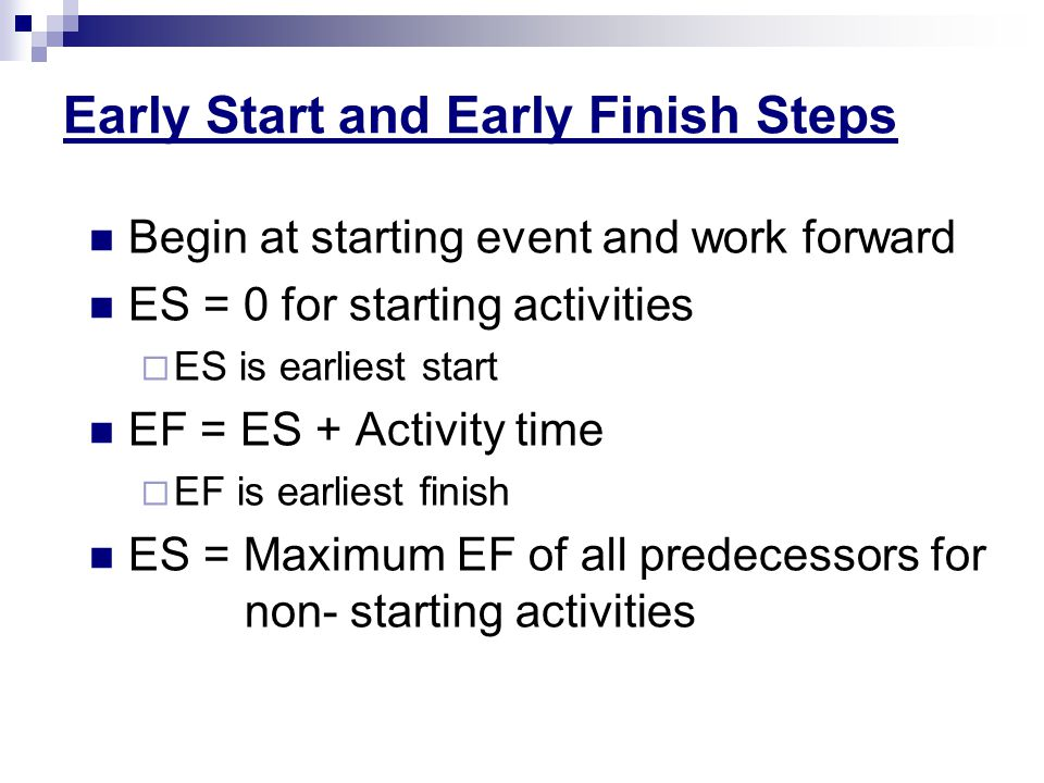 Early Start and Early Finish Steps