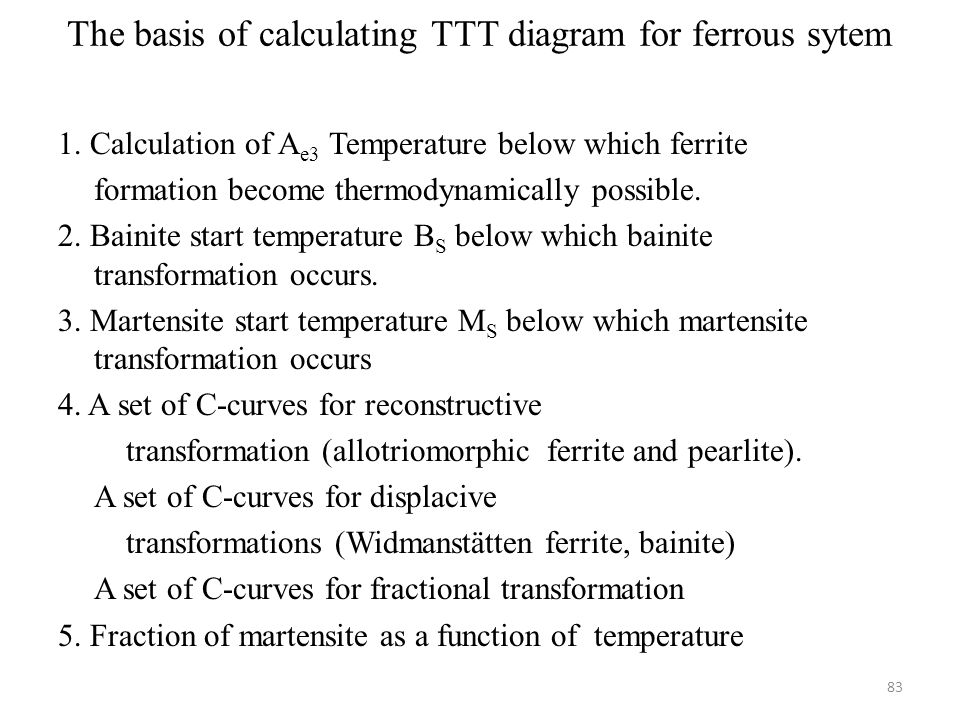 The basis of calculating TTT diagram for ferrous sytem