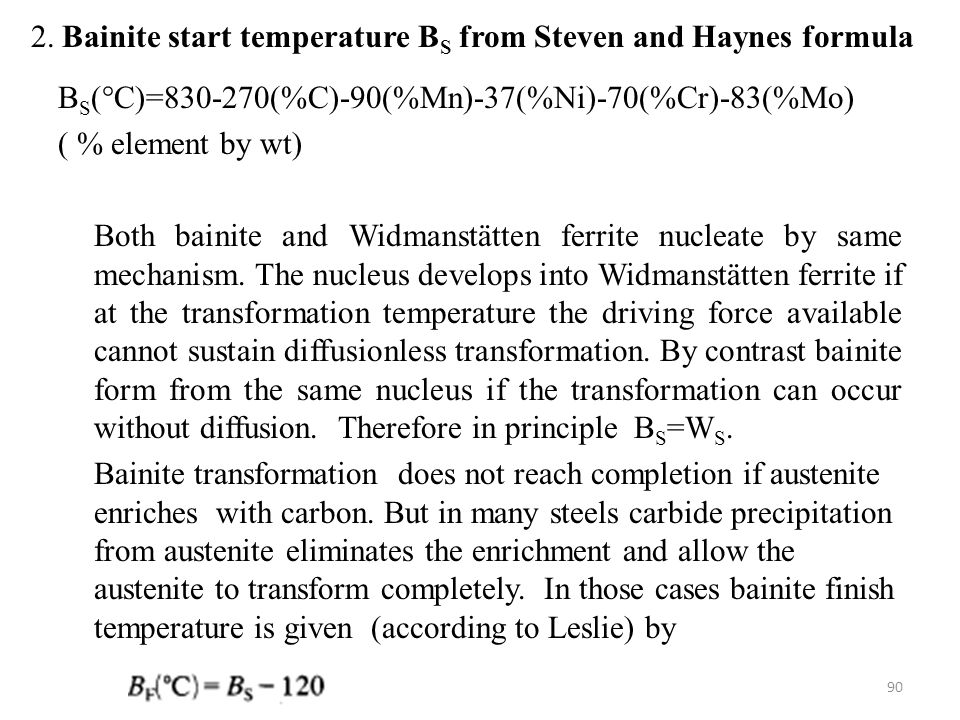 2. Bainite start temperature BS from Steven and Haynes formula