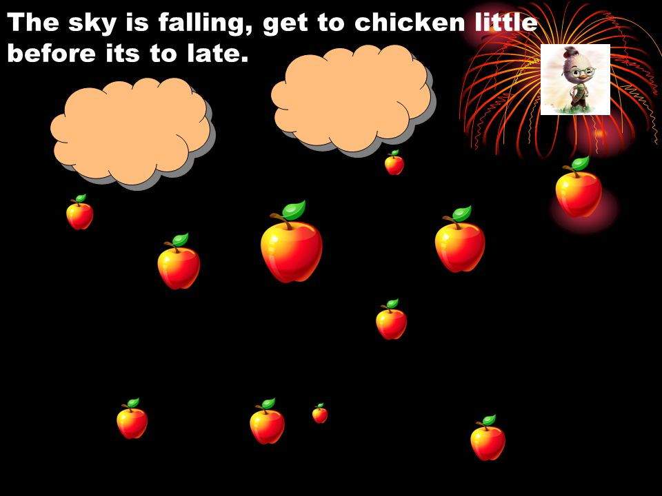The sky is falling, get to chicken little before its to late.