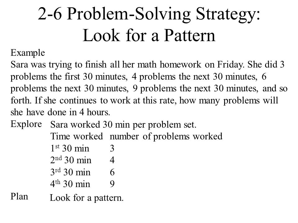 2-6 Problem-Solving Strategy: Look for a Pattern