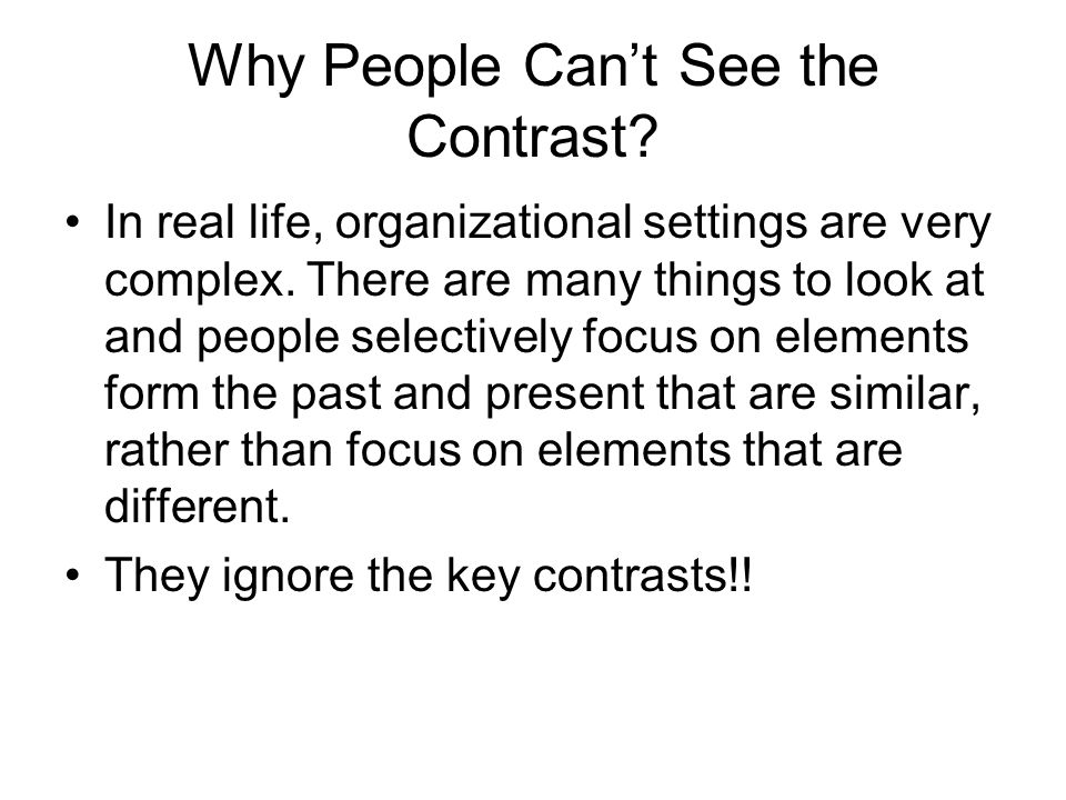 Why People Can't See the Contrast