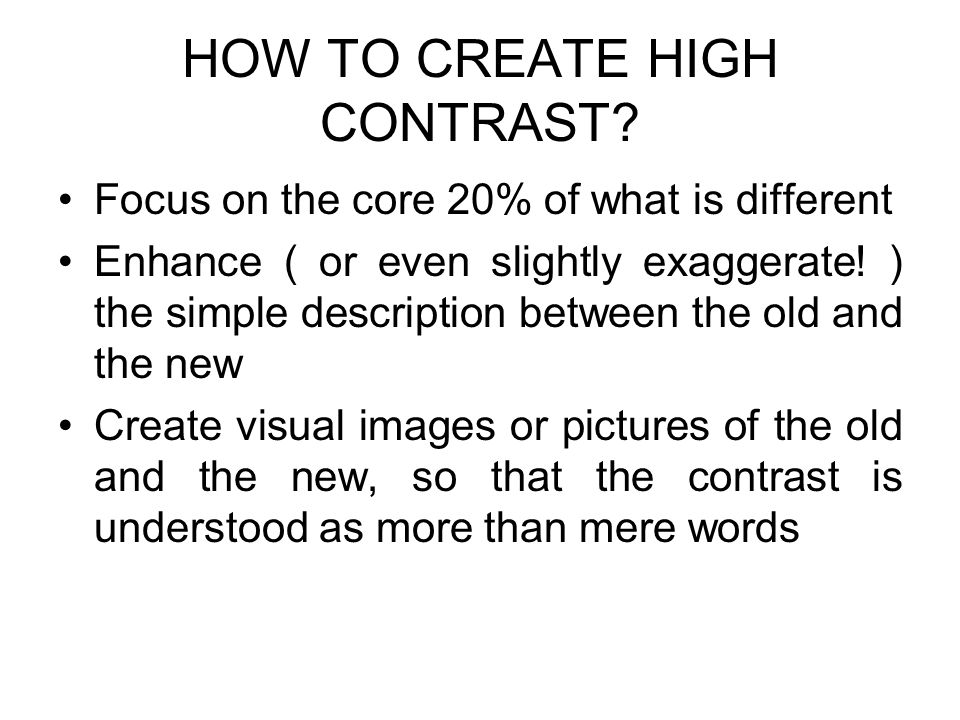 HOW TO CREATE HIGH CONTRAST