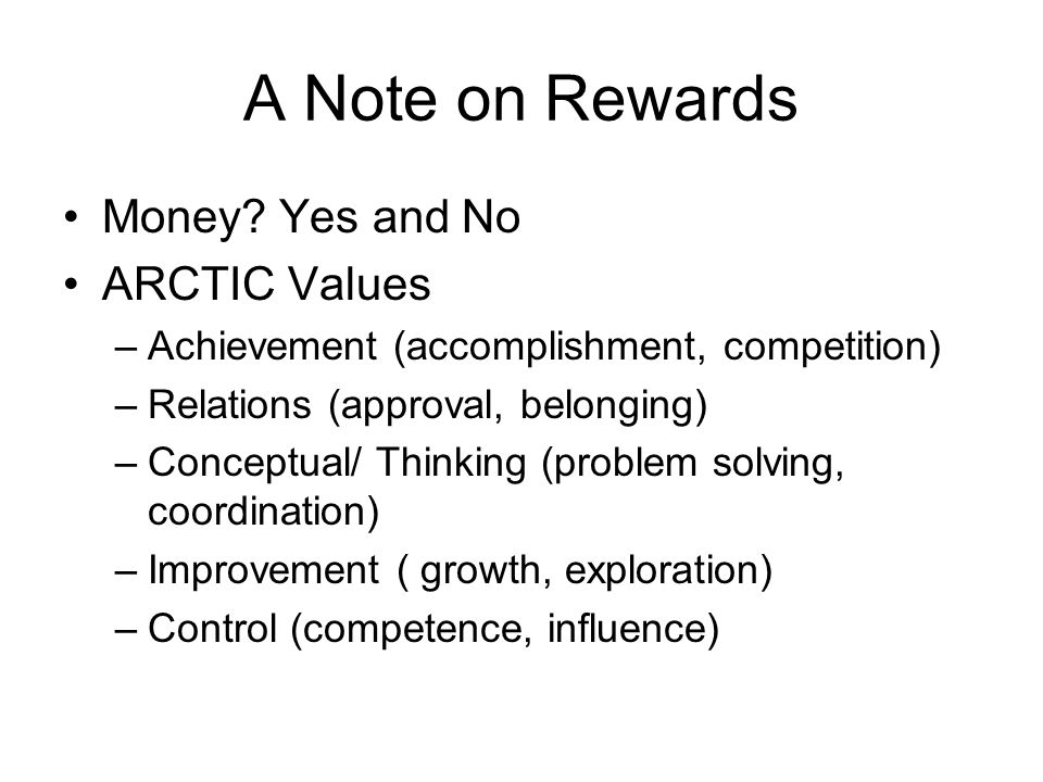 A Note on Rewards Money Yes and No ARCTIC Values