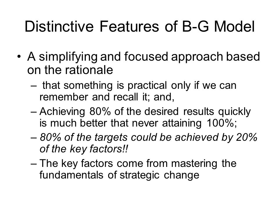 Distinctive Features of B-G Model