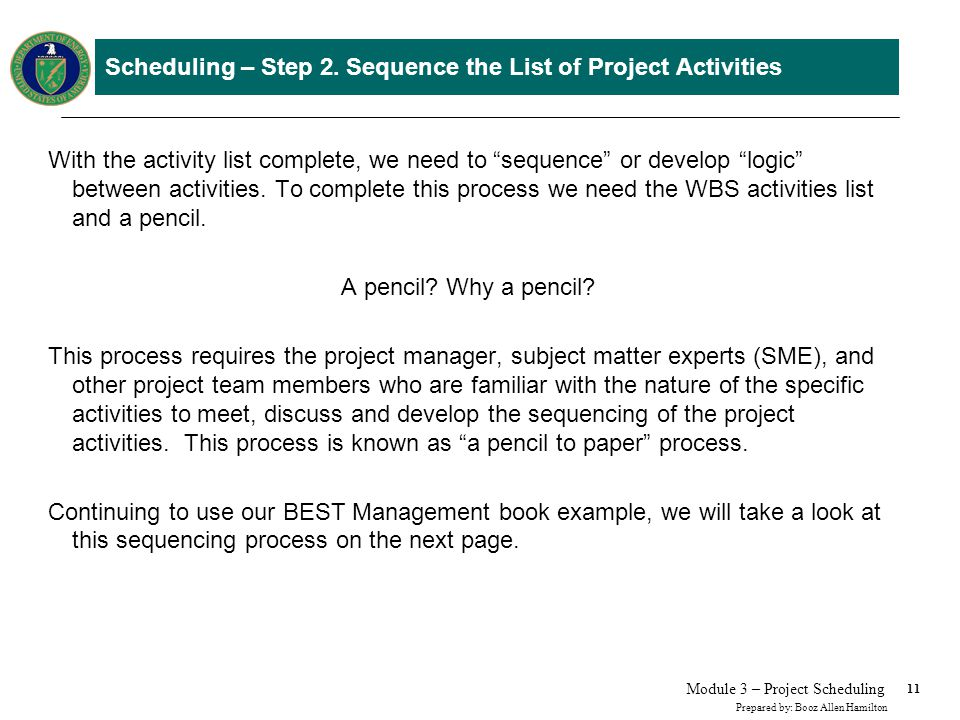 Scheduling – Step 2. Sequence the List of Project Activities