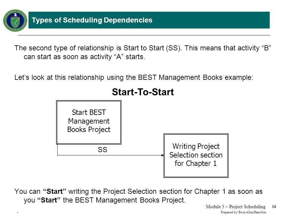 Types of Scheduling Dependencies
