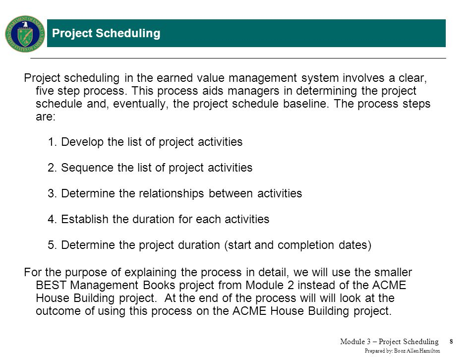 Scheduling - Step 1. Develop a List of Project Activities