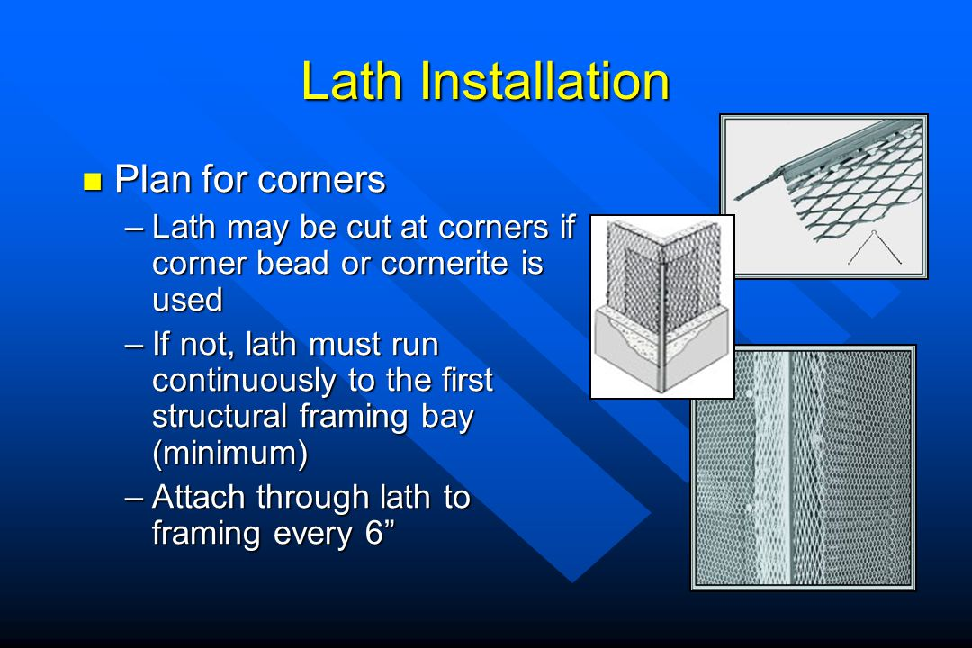 Lath Installation Plan for corners