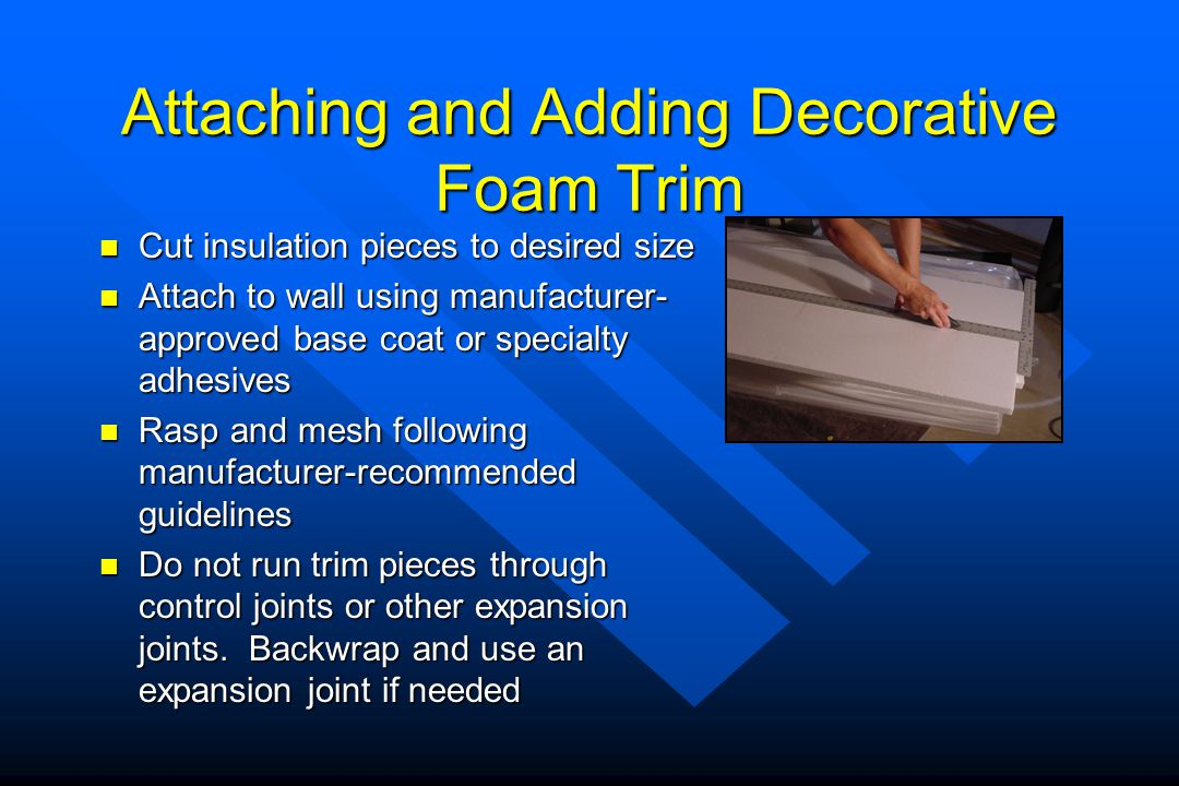 Attaching and Adding Decorative Foam Trim