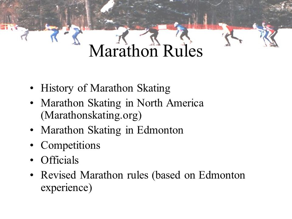 Marathon Rules History of Marathon Skating