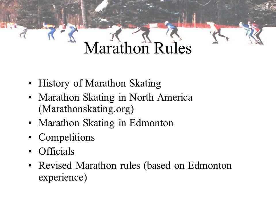 Marathon Rules History of Marathon Skating
